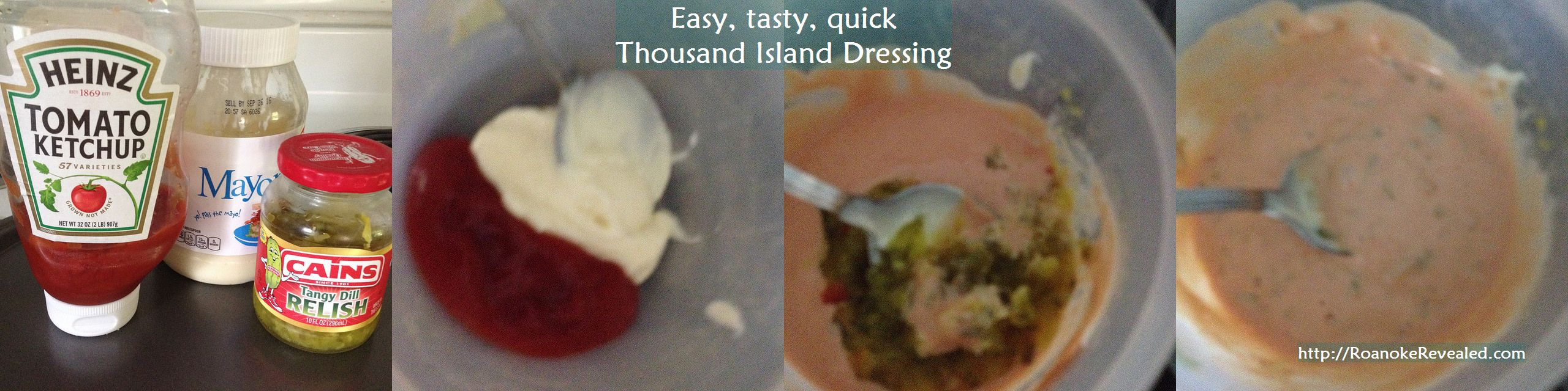 Quick & easy recipes, including Thousand Island dressing, at http://RoanokeRevealed.com